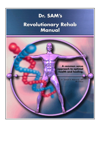 Dr Sam's Revolutionary Rehab Manual