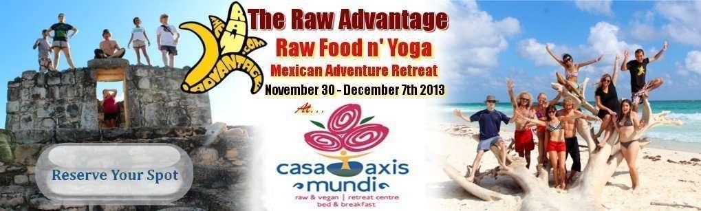 Raw Food Yoga Retreat Mexico