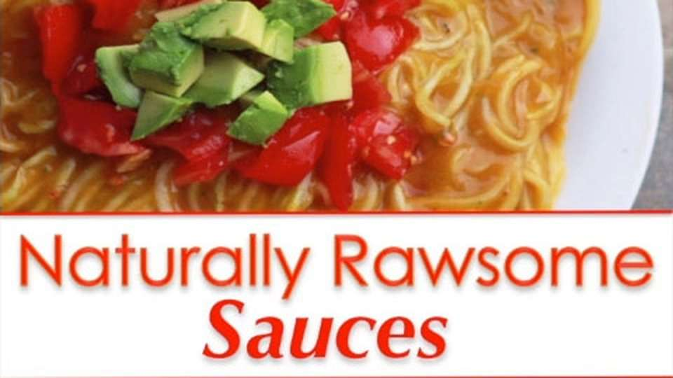 How to Make Sauce Guide, Naturally Rawsome Sauces!