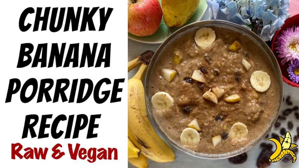 Chunky Banana Porridge Recipe