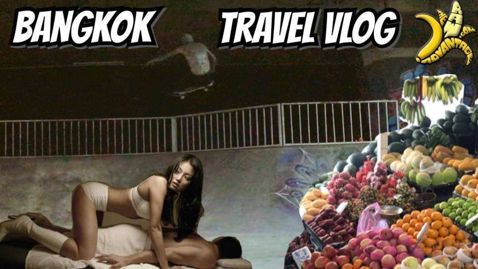 Vlog | Bangkok Travel Vlog Epic Fruit and Skateboarding