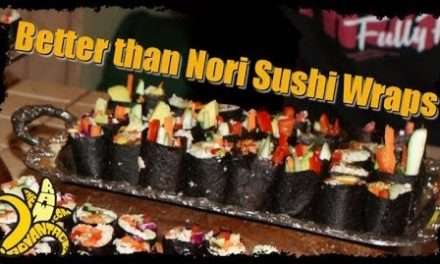 Better than Nori Sushi Wraps