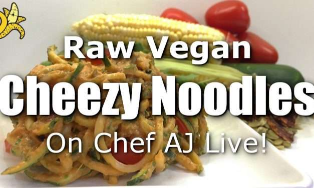 "Low Fat Raw Vegan ""Cheezy Noodles"" on Chef AJ Live!"