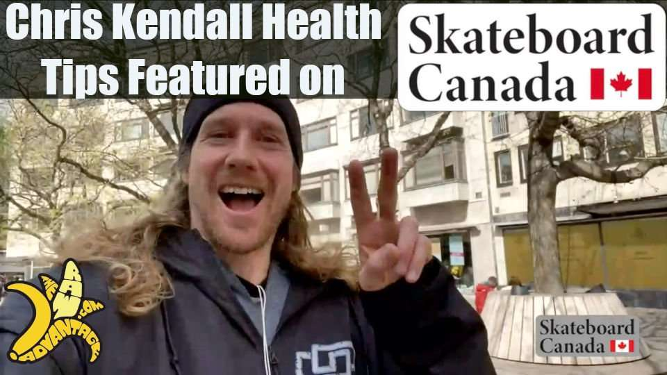 Chris Kendall Health Tips Featured on Skateboard Canada!