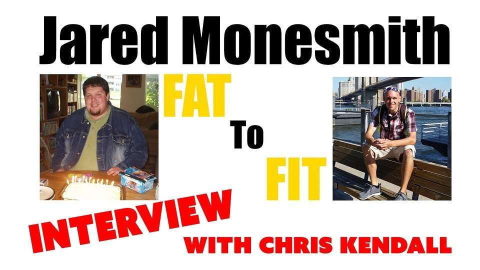 Fat to Fit, Extreme Weight Loss -260 lb with Jared Monesmith