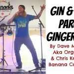 """Gin and Juice"" parody ""Ginger Juice"" by Organic Man & The Banana Commander"