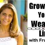 Growing With Your Weakest Link with Louise Koch aka Fruity Lou!