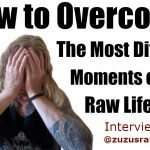 How to Overcome the Most Difficult Moments on the Raw Lifestyle, Interviewed by Zuzana!
