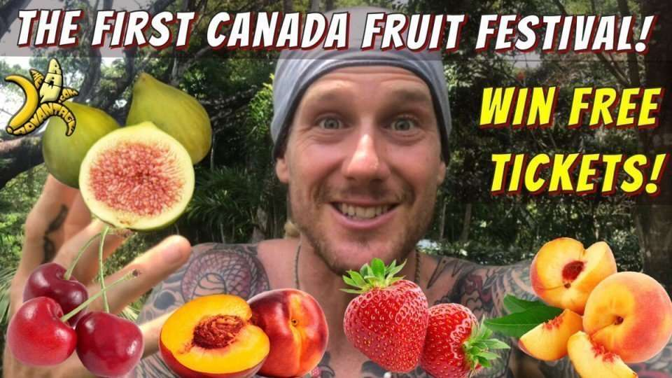 The First Canada Fruit Festival – FREE Tickets!