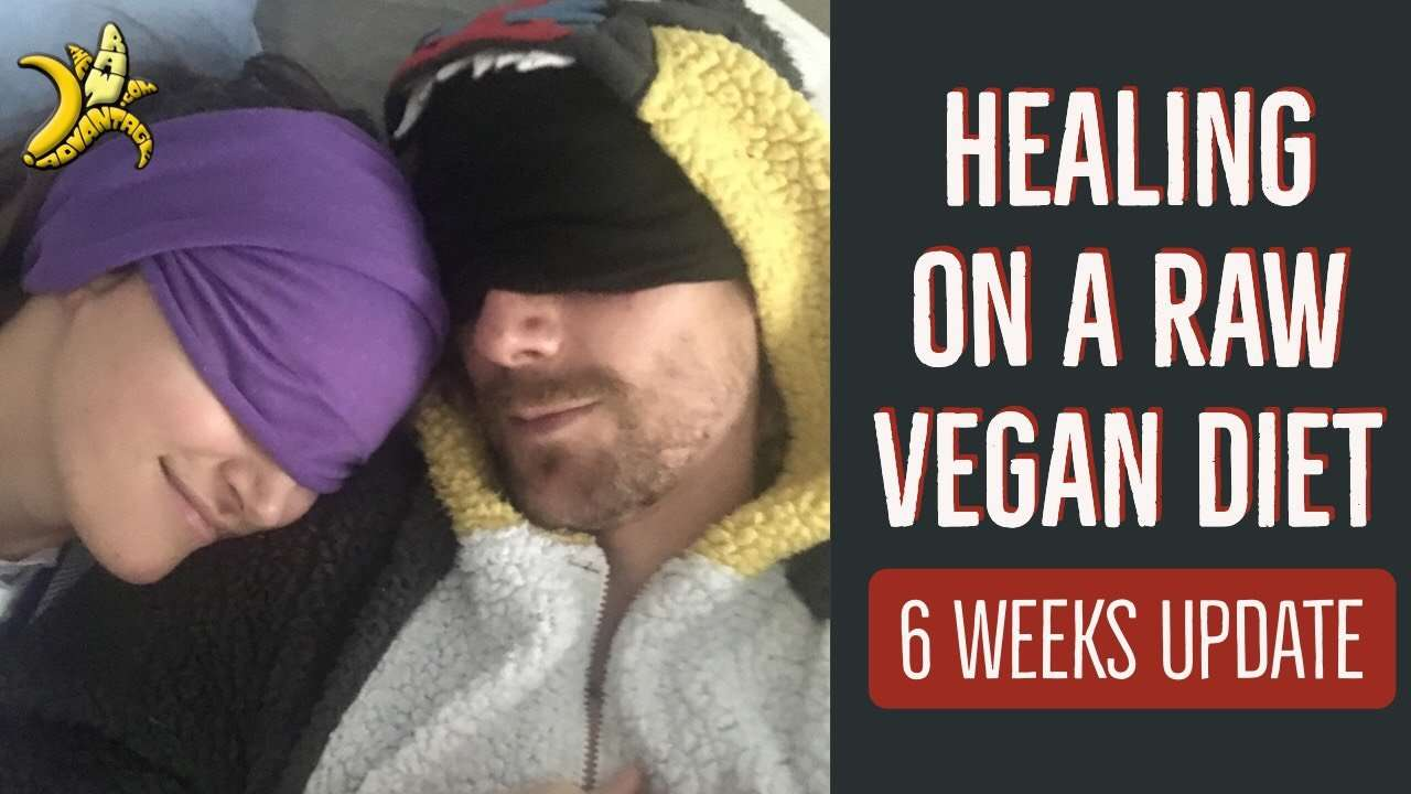 Healing on a Raw Vegan Diet – 6 Weeks Update