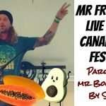 """Mr Fruitastic"" Parody of ""Mr Boombastic"" by Shaggy – Live at the Canada Fruit Festival 2019!"