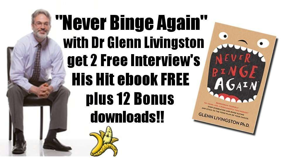 Never Binge Again with Glenn Livingston Ph.D