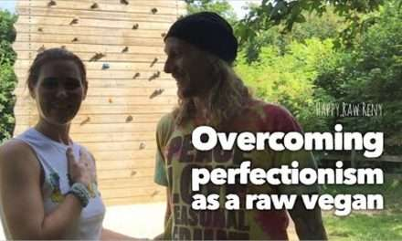 Overcoming Perfectionism as a Raw Vegan, Interview with Happy Raw Reny!