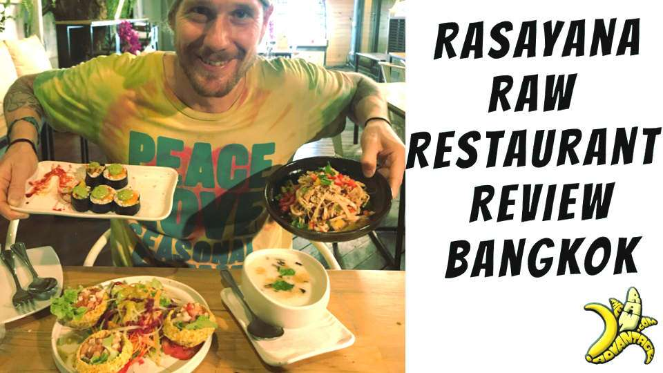 Raw Restaurant Review | Rasayana in Bangkok