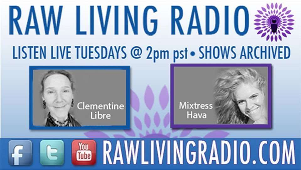Raw Living Radio Show