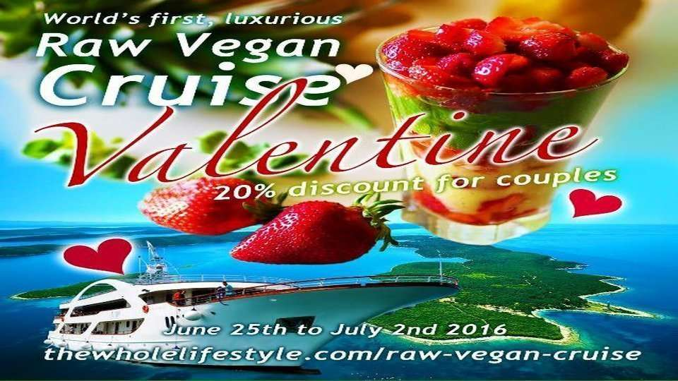 Raw Vegan Cruise Valentines Week Special