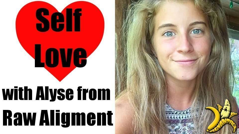 Self Love with Alyse from Raw-Alignment.com