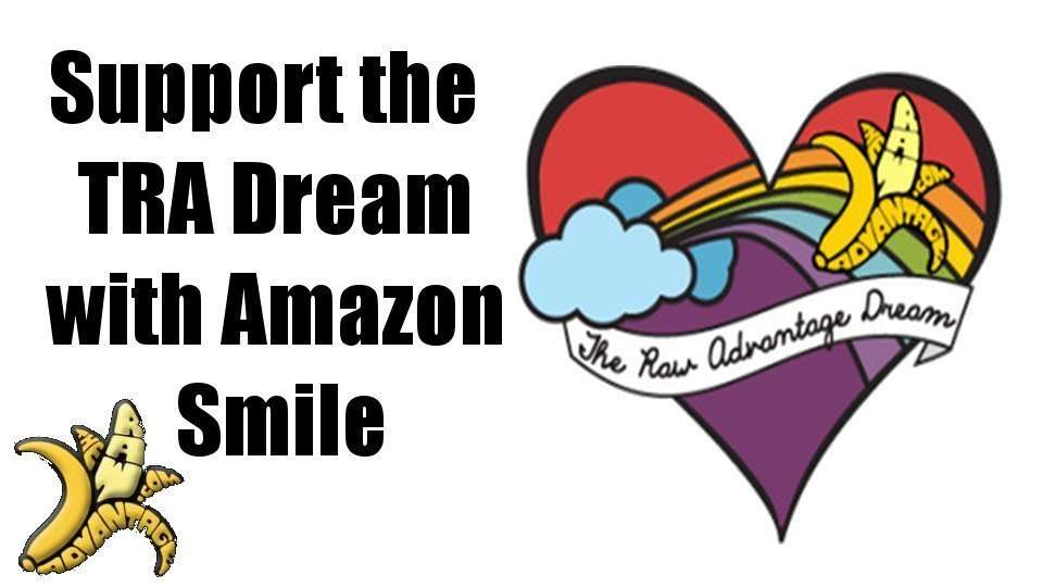 Support The Raw Advantage Dream with Amazon Smile