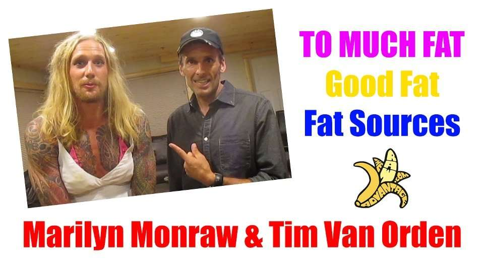 How Much Fat is Too Much Fat? With Tim Van Orden