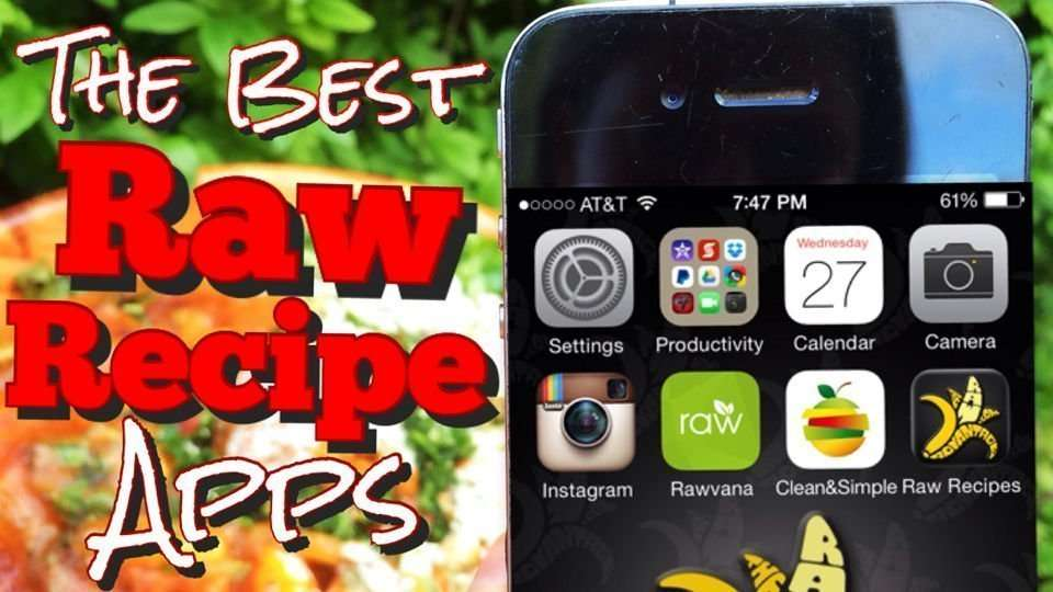 The Best Raw Food Recipe Apps
