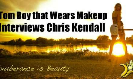 Tomboy that wears makeup interviews Chris Kendall