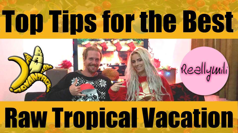 Top Tips for the Best Tropical Vacation | Xmas Special w/ ReallyMili