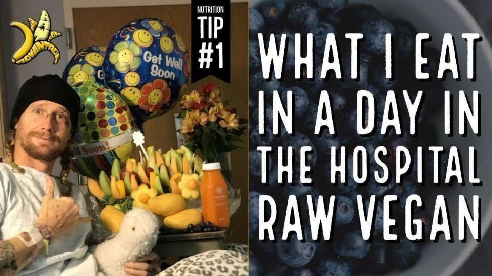 What I eat in a day in the hospital | Raw Vegan
