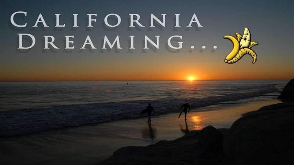 California Dreaming :)