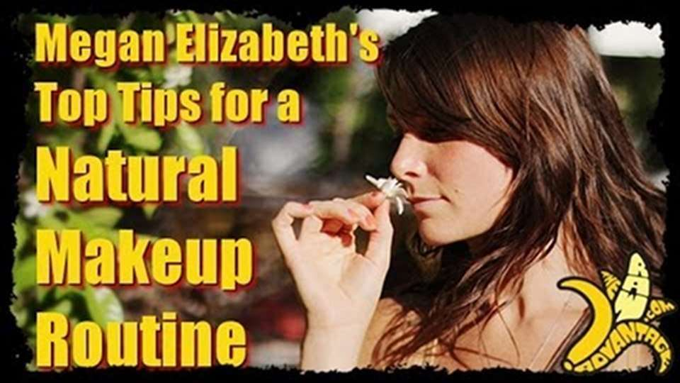 Megan Elizabeth's Top Tips for a Natural Makeup Routine