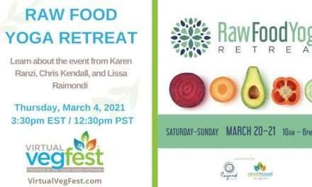 Raw Food Yoga Virtual Retreat March 20 – 21st!