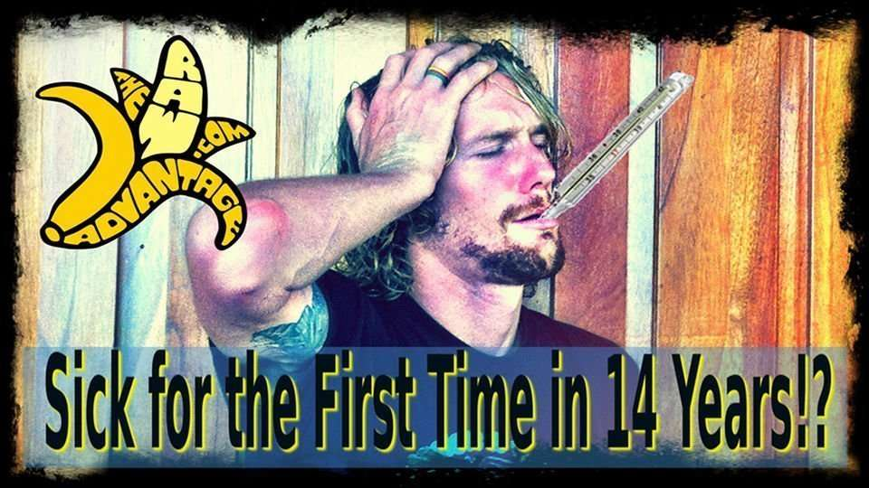Sick for the First time in 14+ Years!?