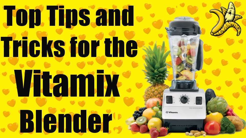 Vitamix Blender – Top 3 Tips!
